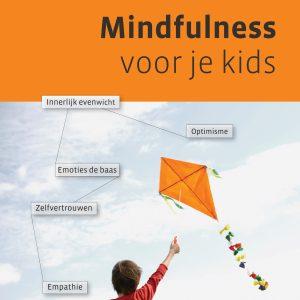 mindfulness voor kinderen, evenwicht, zelfvertrouwen, optimisme, empathie, emoties